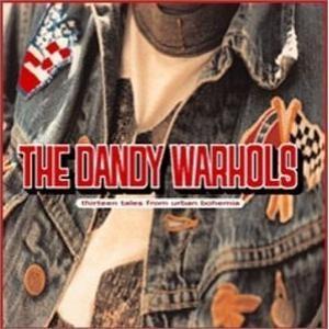 the_dandy_warhols-thirteen_tales_urban_bohemia.png.jpg